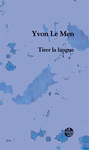Tirer la langue (Le Men Yvon)